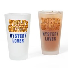 World's Greatest Mystery Lover Drinking Glass