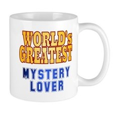 World's Greatest Mystery Lover Mug