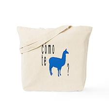 Como te llamas Tote Bag