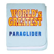 World's Greatest Paraglider baby blanket