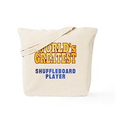 World's Greatest Shuffleboard Player Tote Bag