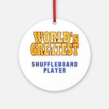 World's Greatest Shuffleboard Player Ornament (Rou