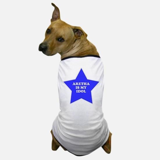 Aretha Is My Idol Dog T-Shirt