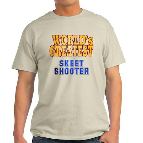 World's Greatest Skeet Shooter Light T-Shirt