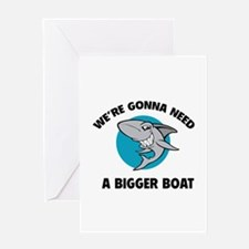 We're gonna need a bigger boat Greeting Card