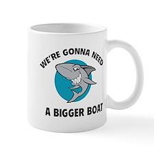 We're gonna need a bigger boat Mug