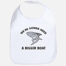 We're gonna need a bigger boat Bib