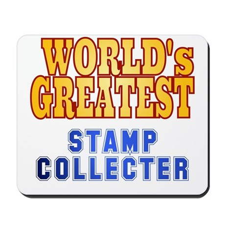 World's Greatest Stamp Collector Mousepad