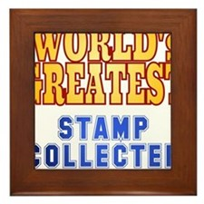 World's Greatest Stamp Collector Framed Tile