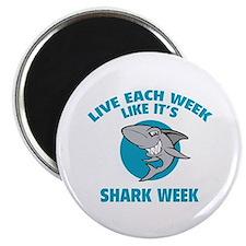 """Live each week like it's shark week 2.25"""" Magnet ("""