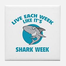 Live each week like it's shark week Tile Coaster