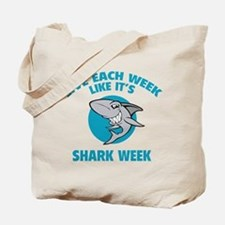 Live each week like it's shark week Tote Bag