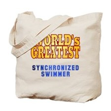 World's Greatest Synchronized Swimmer Tote Bag