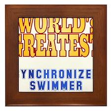 World's Greatest Synchronized Swimmer Framed Tile