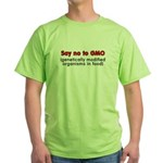 Say no to GMO - Green T-Shirt