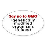 Say no to GMO - Sticker (Oval)