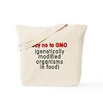 Say no to GMO - Tote Bag