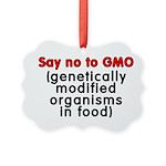 Say no to GMO - Picture Ornament