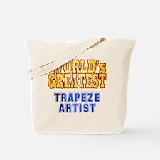 World's Greatest Trapeze Artist Tote Bag