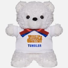 World's Greatest Tumbler Teddy Bear