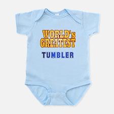 World's Greatest Tumbler Infant Bodysuit