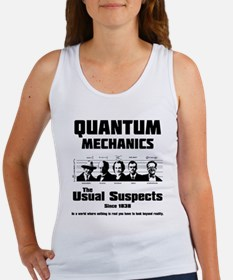 Quantum Mechanics-The Usual Suspects Women's Tank