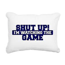 Shut Up! Im Watching The Game. Rectangular Canvas