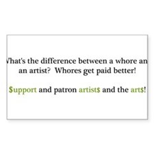 Difference Between Whores And Artists? Support art