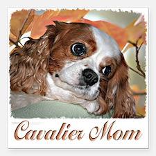 "Cavalier Mom Square Car Magnet 3"" x 3"""