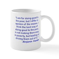 I AM FOR DOING GOOD TO THE POOR... mug.png Mug