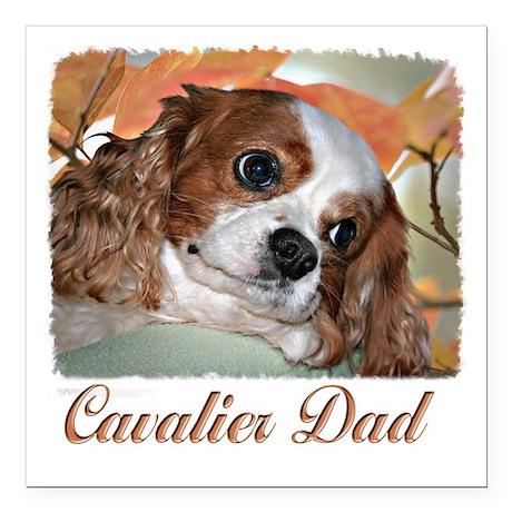 """Cavalier Dad Square Car Magnet 3"""" x 3"""""""