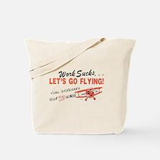 ... lets go FLYING! Tote Bag