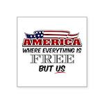 America the Free Square Sticker 3