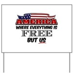America the Free Yard Sign