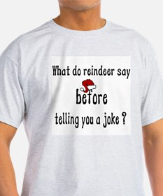 What Do Reindeer Say Ash Grey T-Shirt