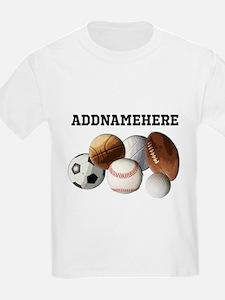 Sports Balls, Custom Name T-Shirt
