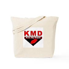 Kiss My Dupa! Tote Bag