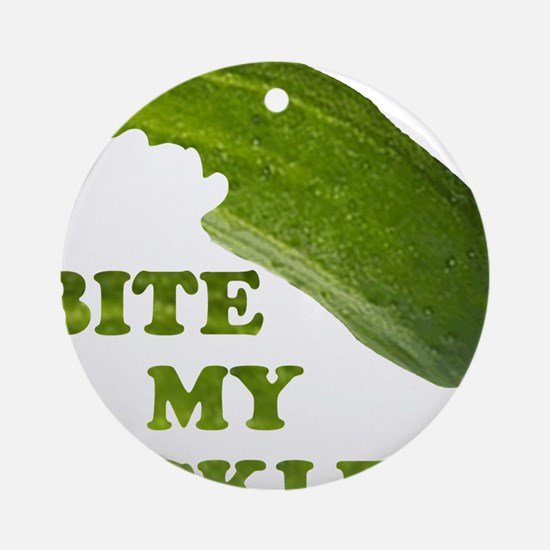 Bite My Pickle! Ornament (Round)