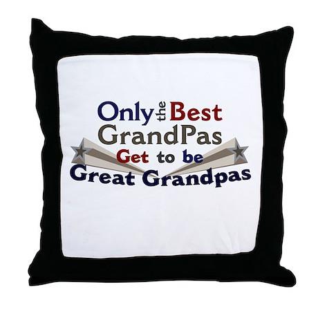 The Best Great Grandpas Throw Pillow