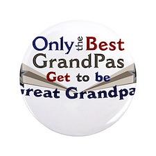 "The Best Great Grandpas 3.5"" Button"