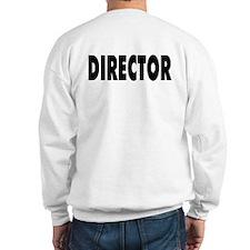 Directorial Motivation Sweatshirt