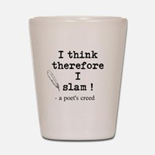 A Poets Creed Shot Glass