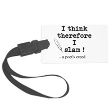 A Poets Creed Luggage Tag
