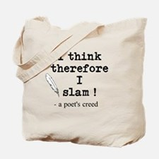 A Poets Creed Tote Bag