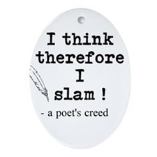 A Poets Creed Ornament (Oval)