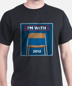 I'm with (Obama) Chair 2012! T-Shirt