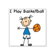 "iplaybasketballgirl.png Square Sticker 3"" x 3"""