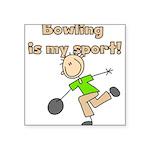 bowlingmysport.png Square Sticker 3