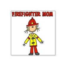 "firefightermomaee.png Square Sticker 3"" x 3"""