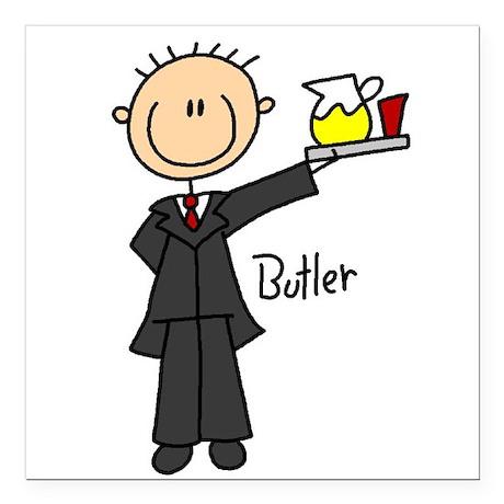 "butlerstickfigre.png Square Car Magnet 3"" x 3"""